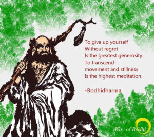 The greatest generosity and Highest meditation - Bodhidharma quote