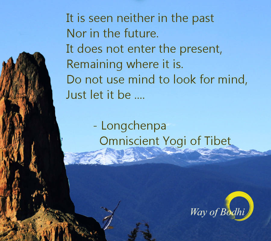 Longchenpa Quote 1 - Timeless Resting