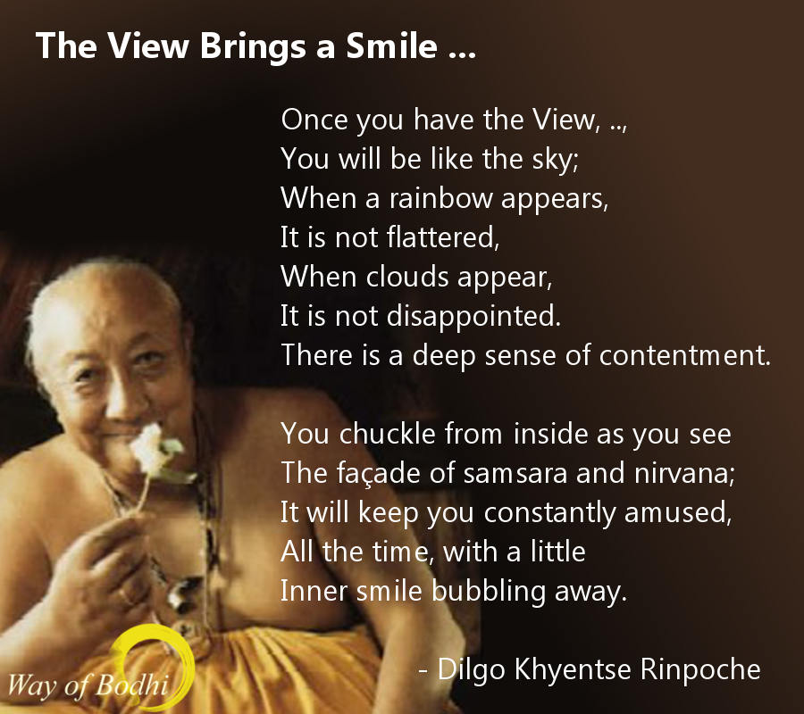 The View Brings a Smile - Dilgo Khyentse Rinpoche