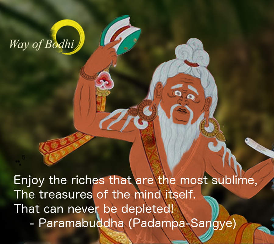 Mahasiddha Paramabuddha's (Padampa Sangye) quote on the sublime wealth of mind