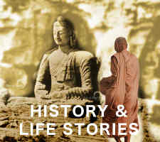 History of Buddhism and Life Stories of Masters