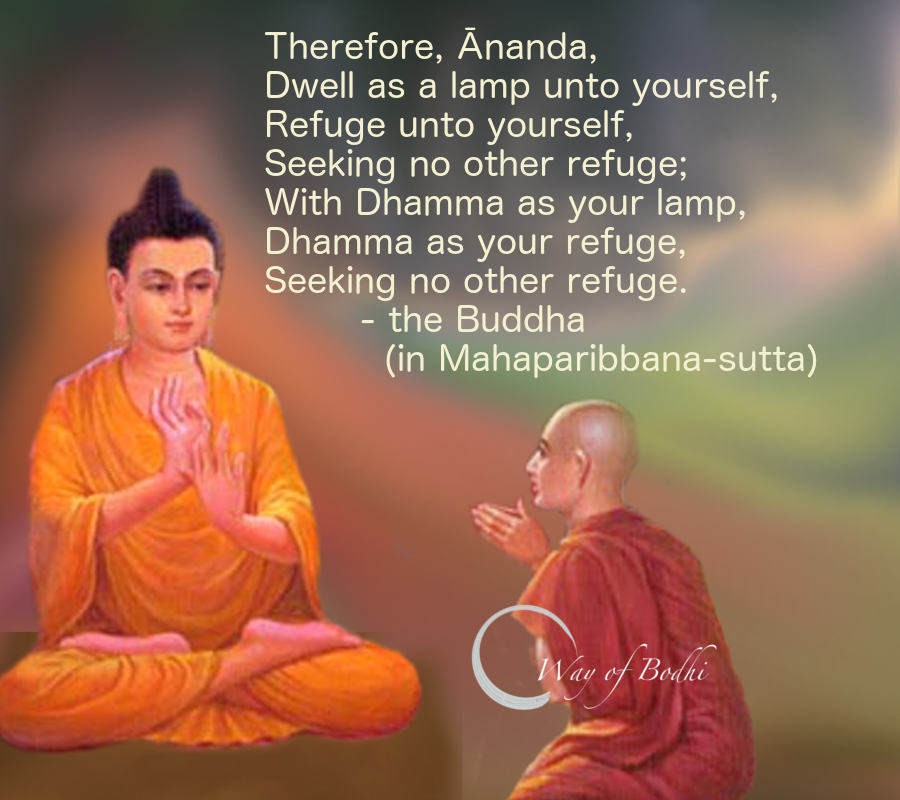 Dharma Quote - Buddha Quote- Dwelling as a lamp unto oneself